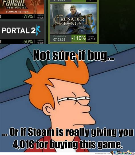 Steam Sale Meme - steam bug by kelbim meme center