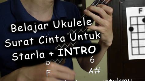 tutorial fingerstyle surat cinta untuk starla belajar ukulele surat cinta untuk starla virgoun