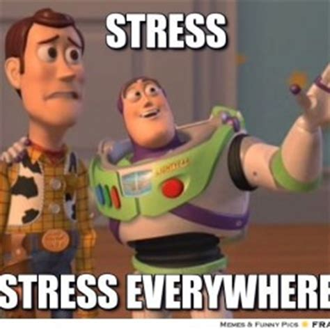 Stress Meme - anxiety relief miraclemonday