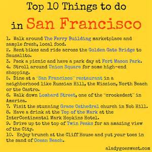 Top 10 Things To Do In Top 10 Things To Do In San Francisco A Goes West