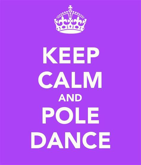 imagenes de keep calm and is my birthday 19 best images about love pole dance on pinterest