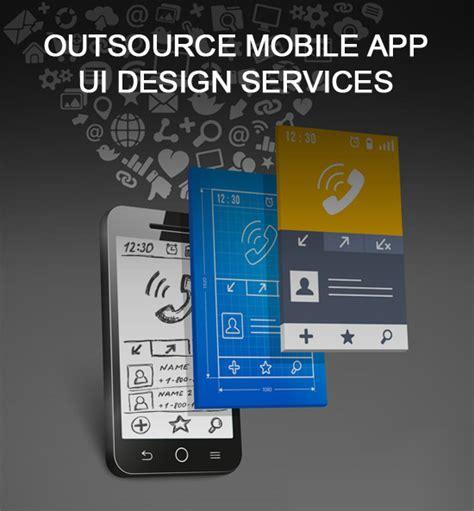 app design outsource mobile app design services outsource2india