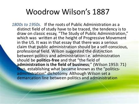 Dutifulness Essay by Essay By Woodrow Wilson On Science Of Administration