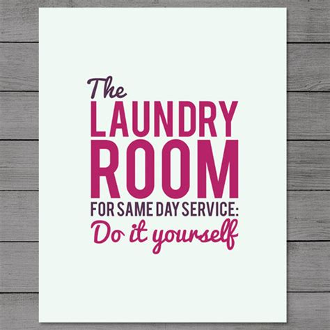 laundry room quotes printable laundry room quotes quotesgram
