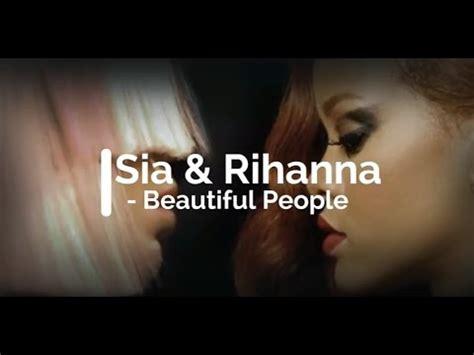 beautiful people download sia rihanna beautiful people lyrics