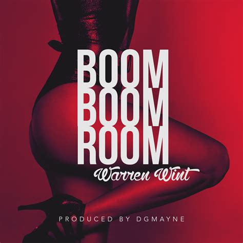 Boom Boom Room Song by New Audio Warrenwint Boom Boom Boom Get Your Buzz Up