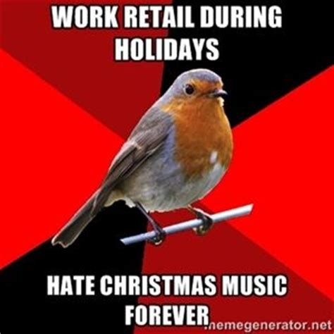 I Hate Christmas Meme - top 25 ideas about working retail humor on pinterest