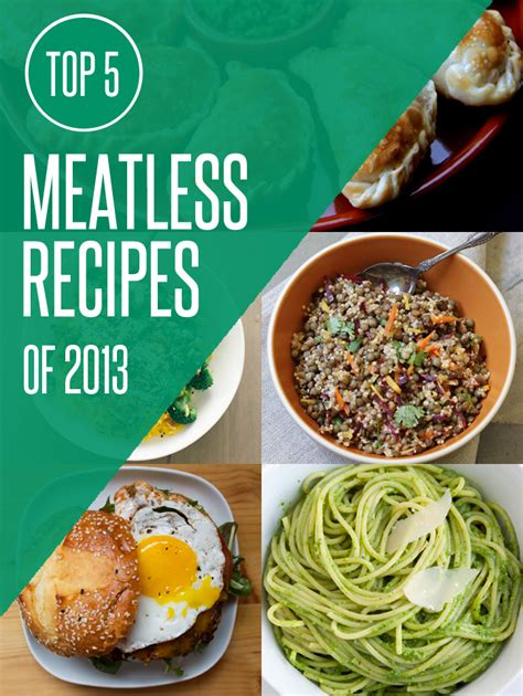 the top 5 meatless and vegetarian recipes of 2013 blog noshon it