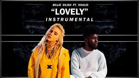 billie eilish lovely download billie eilish lovely with khalid instrumental youtube