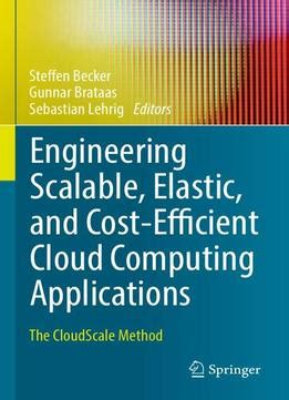 cloud infrastructure patterns for scalable infrastructure and applications in a dynamic environment books engineering scalable elastic and cost efficient cloud