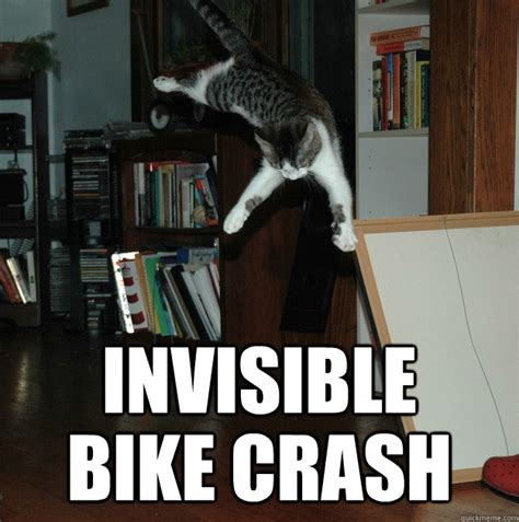 Bike Crash Meme - invisible bike crash invisible bike crash quickmeme