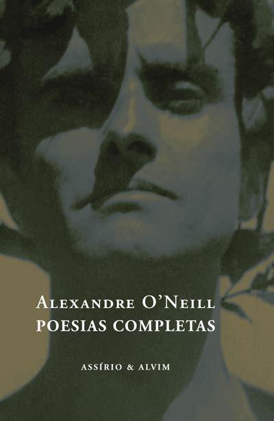 poesas completas poesias completas alexandre o neill compre livros na