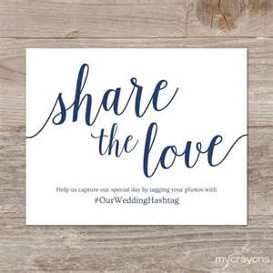 wedding hashtag sign printable share the love sign