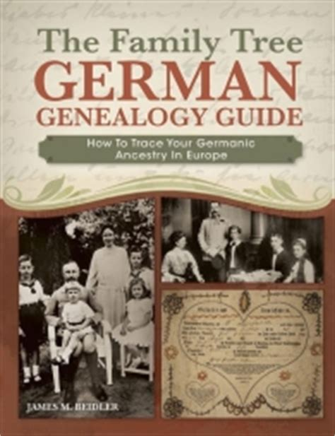 German Birth Records Free The Family Tree German Genealogy Guide How To Trace Your Germanic Ancestry In Europe
