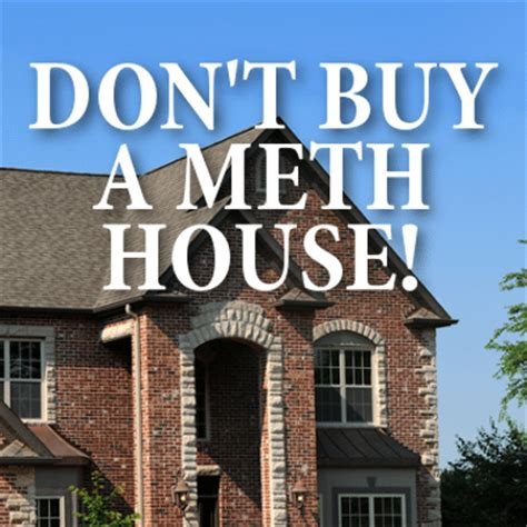 buying a meth house drs toxins force family from home are you buying an old meth house