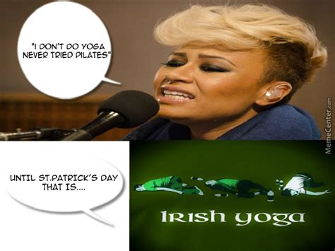 Irish Yoga Meme - irish yoga exception by leannewinters meme center