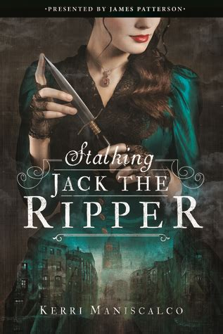 stalking jack the ripper 031627349x early review stalking jack the ripper by kerri maniscalco dark faerie tales