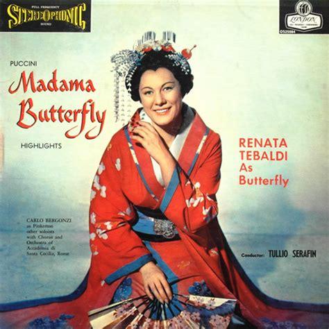 madama butterfly madame 8426392822 giacomo puccini renata tebaldi as butterfly carlo bergonzi tullio serafin madama butterfly