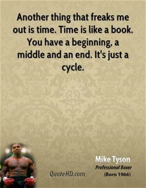 Another Thing I About Me by Mike Tyson Time Quotes Quotehd