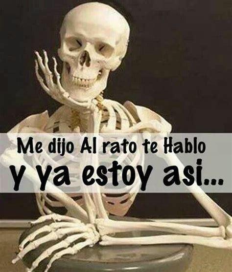 imagenes de calaveras esperando los mejores memes que demuestran que un esqueleto jam 225 s