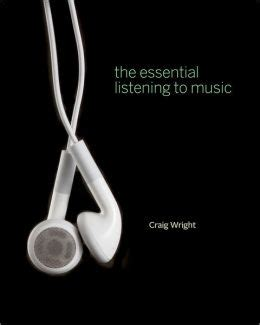 Listening To Oleh Craig Wright the essential listening to with audio cd and
