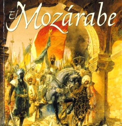 libro el mozarabe el moz 225 rabe de jes 250 s s 225 nchez adalid area libros