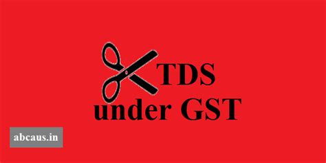 Modification Gst by Modification To Gst Tds Ddos Guidelines For Tds Bunched