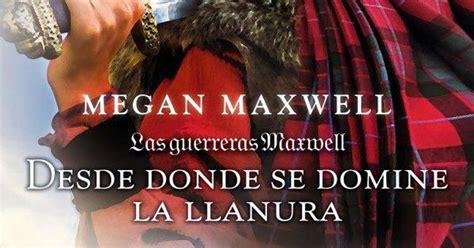 las guerreras maxwell 2 b008dm2ihu 2 las guerreras maxwell quot desde donde se domine la llanura quot soy una guerrea maxwell