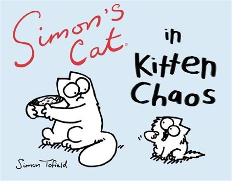 simons cat 3 in 085786078x simon s cat in kitten chaos by simon tofield paperback barnes noble 174