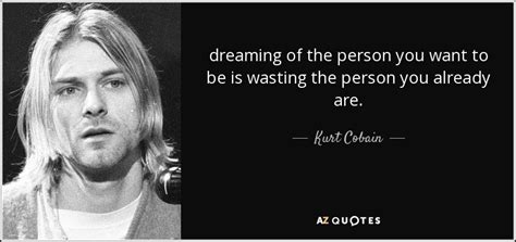 Style It And Thisnext Really Want You To Win A Rakku Shoe Wheel by Top 25 Quotes By Kurt Cobain Of 217 A Z Quotes