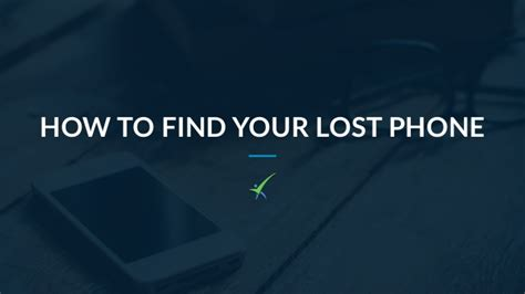 how to find a lost how to find your lost phone