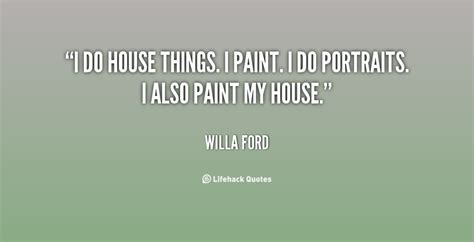 house painting quotes house painting quotes quotesgram
