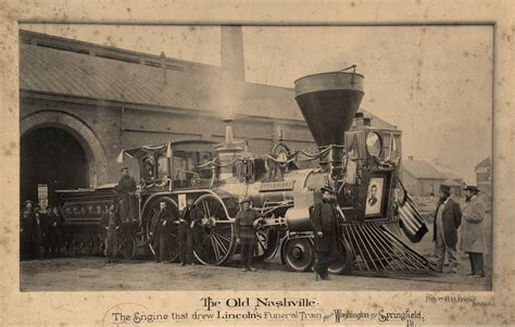 trains from lincoln to york the nashville the engine that drew lincoln s funeral