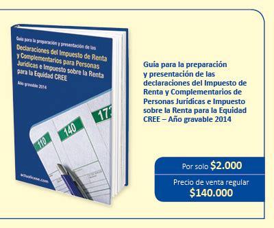 declaracion renta ao 2015 personas juridicas especial declaraci 243 n de renta personas jur 237 dicas y cree