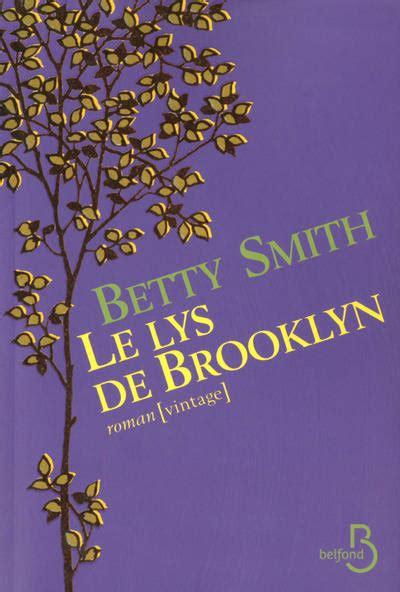 le lys de brooklyn livre le lys de brooklyn smith belfond domaine 201 tranger belfond vintage