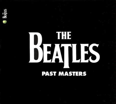 Master Vol 6 1 beatles cd past masters vol 1 2 2009 remaster beatles
