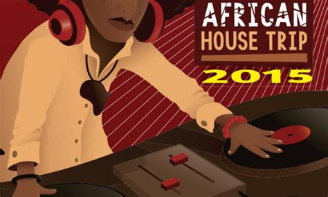 best house music sites new compilation showcases best in south african house music in africa