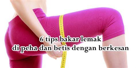 tips bakar lemak  peha  betis  lebih berkesan