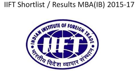 Mba Cus Result 2014 by Iift Results 2014 Candidates Shorlisted For Mba Ib
