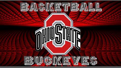 ohio state basketball ohio state buckeyes ohio state basketball wallpaper 26922402