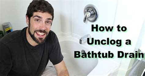 How Can I Unclog Bathtub by How To Unclog A Bathtub Drain The Easy Way Hometalk