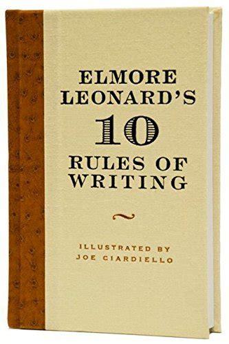 elmore leonard best book elmore leonard s 10 of writing