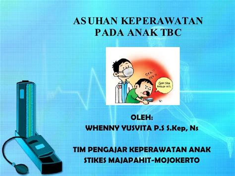 Asuhan Keperawatan Klien Anak Ori asuhan keperawatan pada anak tbc