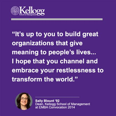 Executive Mba Program Length by Kellogg School Of Management Dean Sally Blount Speaks To