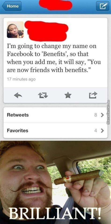Friends With Benefits Meme by Friends With Benefits Memes Best Collection Of Funny