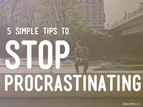 the science of effective habits stop procrastination boost your productivity increase your mindfulness and change the way you live forever books 5 simple tips to stop procrastinating