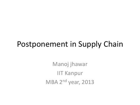 1 Year Mba In Supply Chain by Postponement In Supplychain