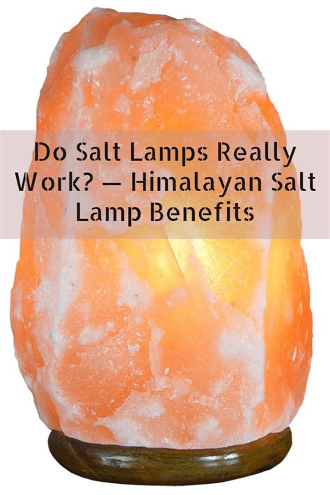 do salt rock ls work himalayan salt l benefits do salt ls really work
