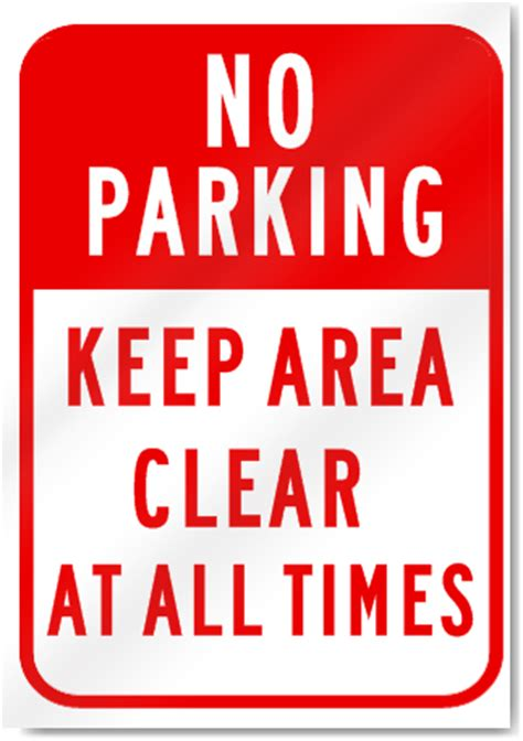 No Keep no parking keep area clear sign signstoyou