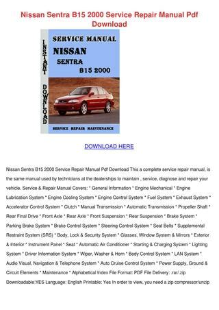 nissan sentra b15 2000 service repair manual by britneybayne issuu